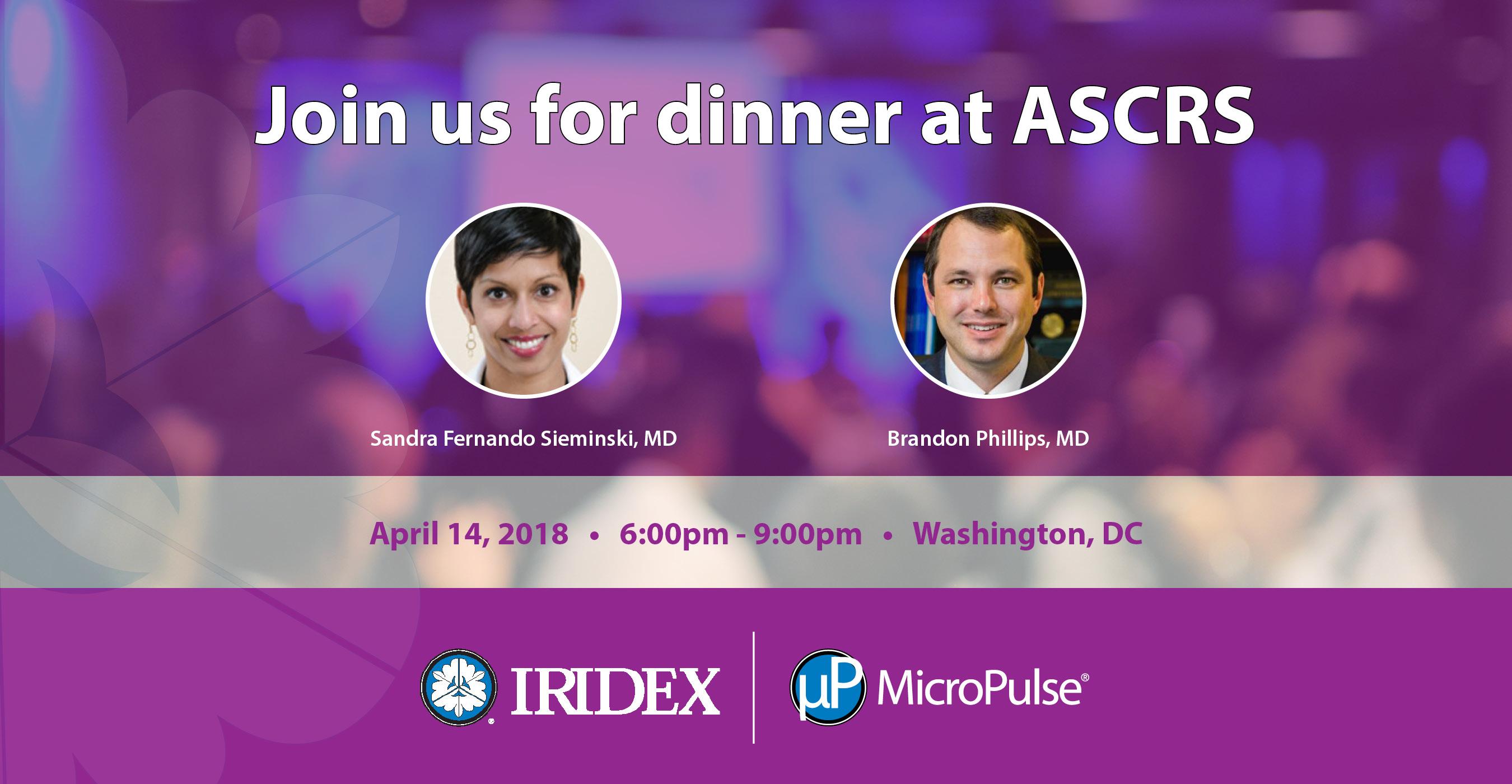 IRIDEX MicroPulse Dinner at ASCRS